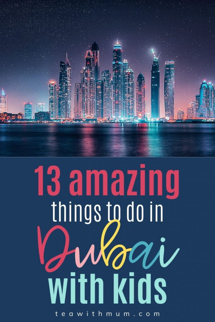 13 amazing things to do in Dubai with kids: pin with new of skyline