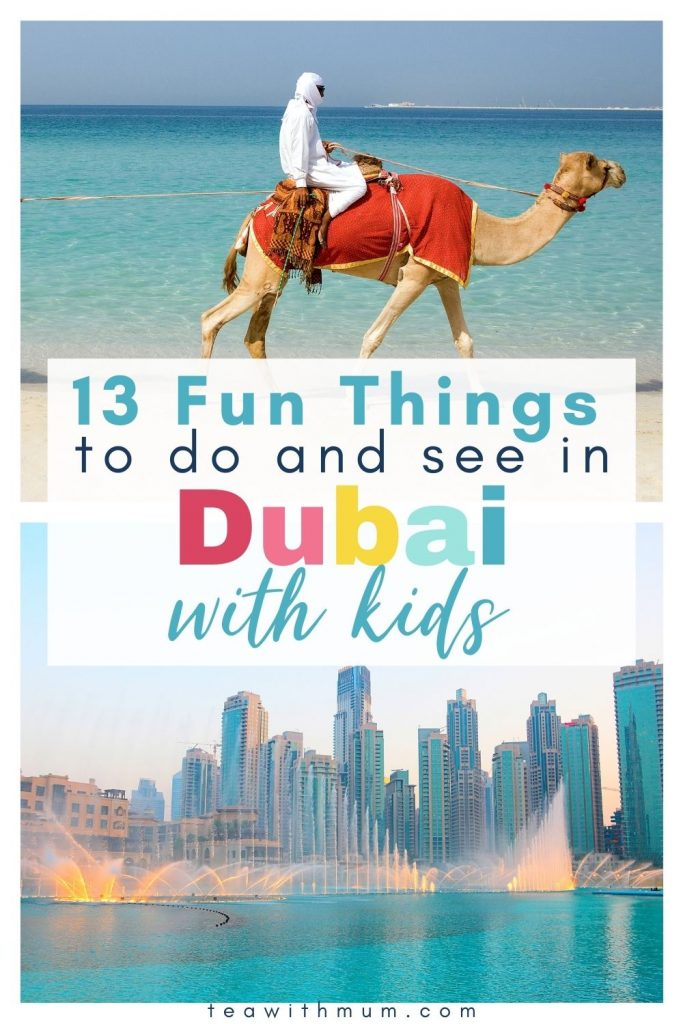 13 fn things to do and see in Dubai with kids - pin - Dubai fountain and desert experience