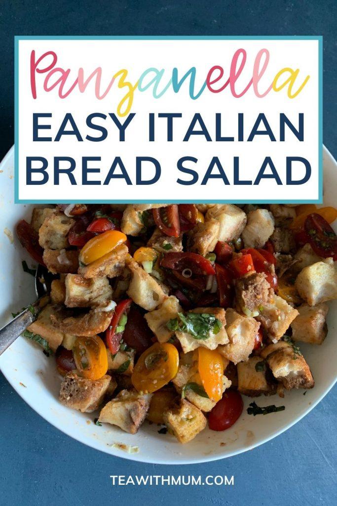 Panzanella: easy Italian bread salad recipe: pin with image of panzanella