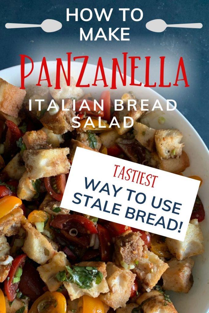 Panzanella recipe: Italian bread salad recipe: pin with image of salad