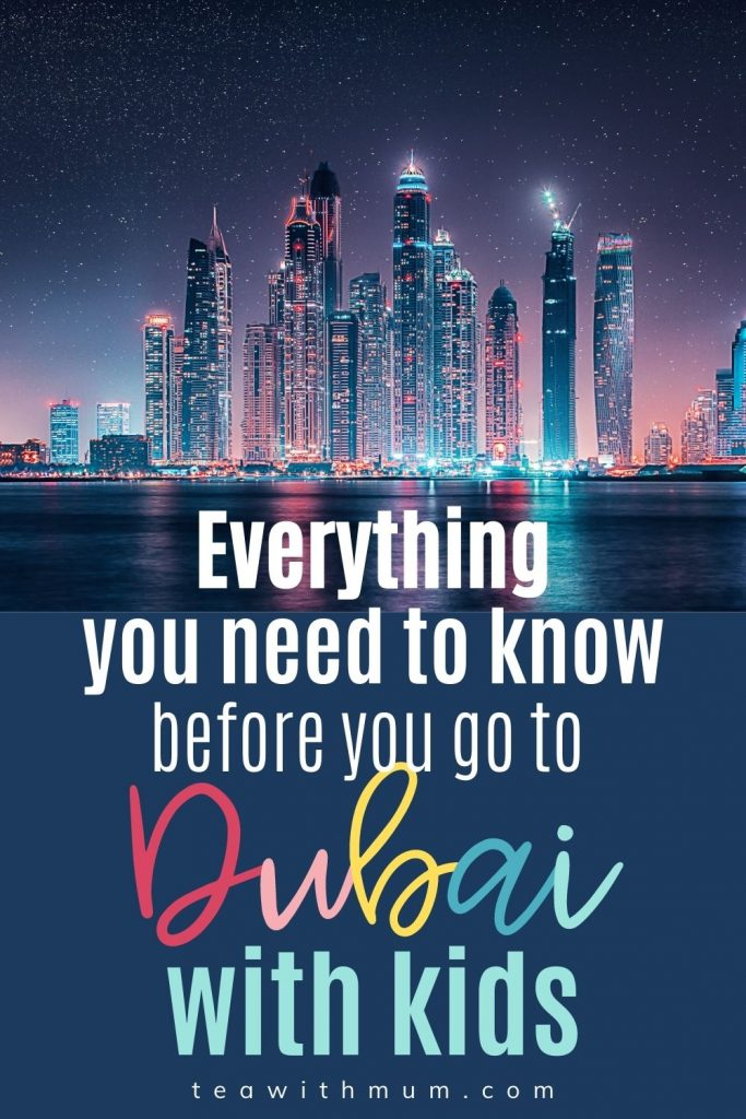 Everything you need to know before you go to Dubai with kids - pin with image of the Dubai skyline at night