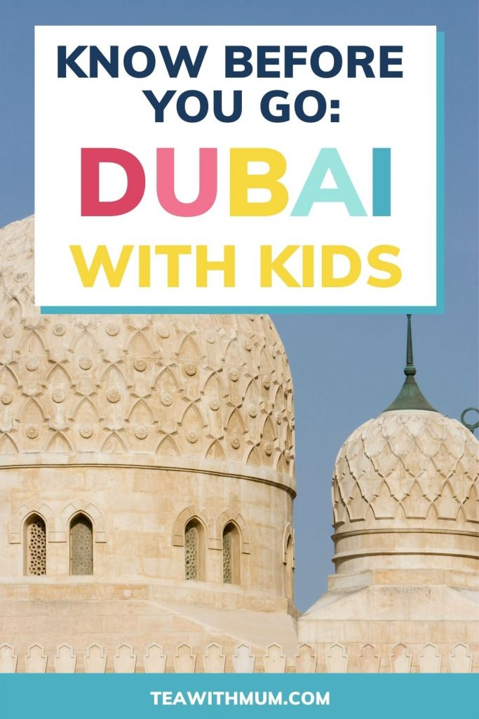 18 things you need to know before visiting Dubai with kids-  pin with image of a mosque