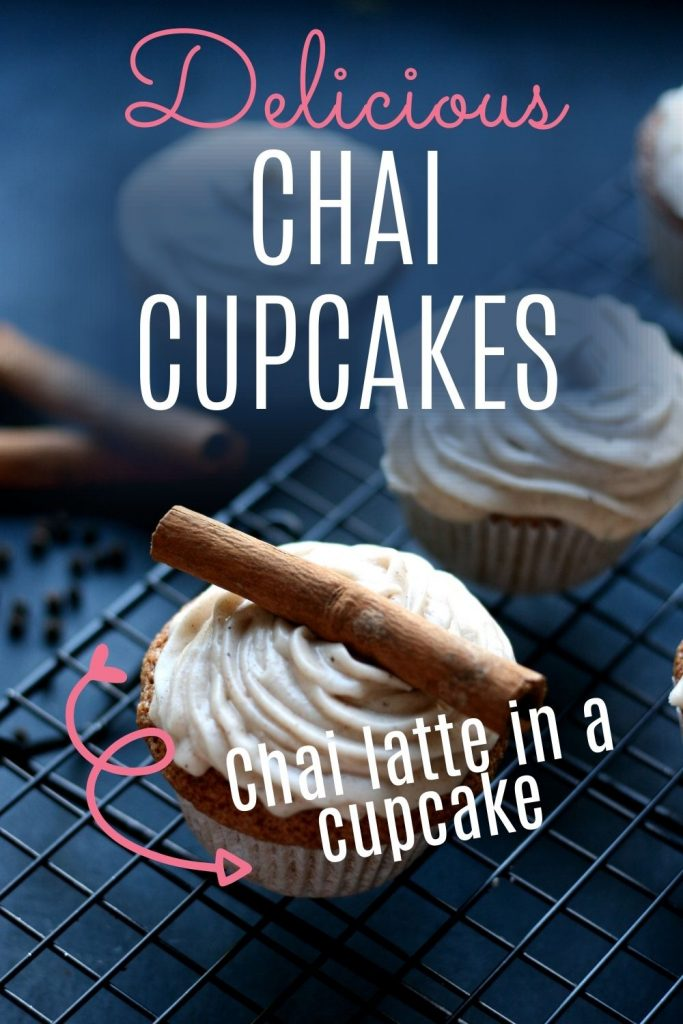 Chai cupcakes with spiced cream cheese frosting - yum - chai latte in a cupcake - pin with image of cupcakes on a wire rack