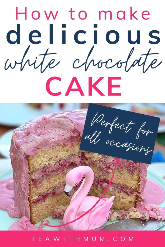 How to make delicious whte chocolate cake with raspberry frosting - perfect for all occasions-  pin