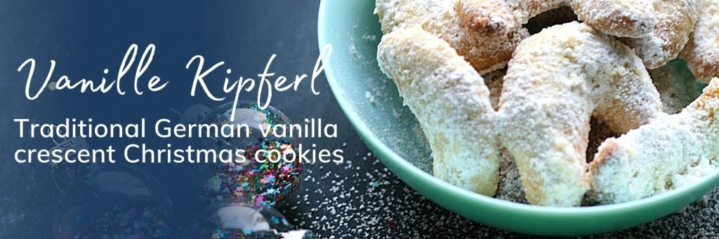 Vanille Kipferl - Traditional German vanilla crescent Christmas cookies - banner with image of cookies in a bowl and christmas baubles