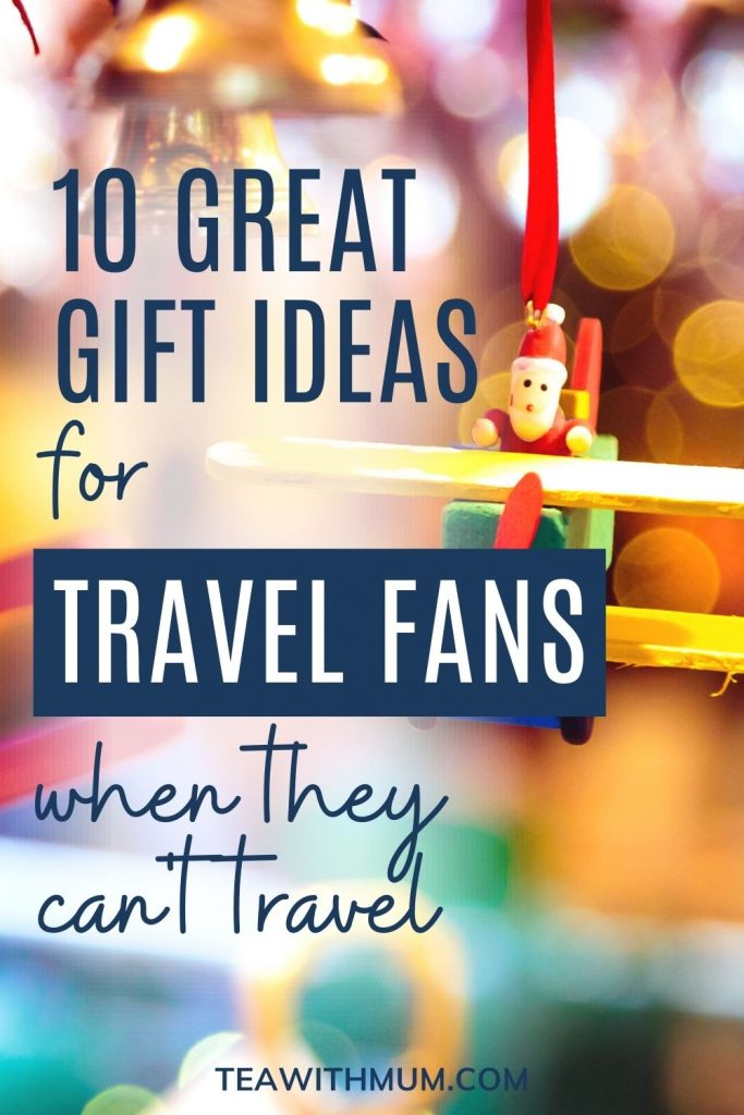 PIN: 10 great gift ideas for travel fans when they can't travel - with image of a Christmas tree ornament with Santa in an airplane