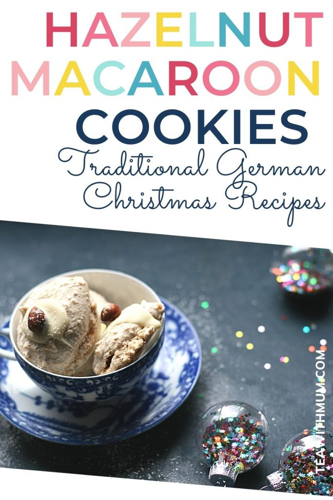 Pin: Hazelnut Macaroons; The best German Xmas cookies - with images of German hazelnut macaroons in a wire rack and in a teacup