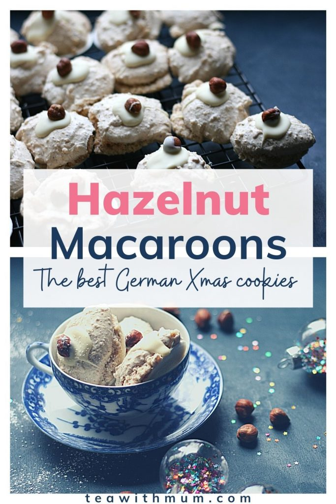 Pin: Hazelnut Macaroon; The best German Xmas cookies - with images of German hazelnut macaroons on a wire rack and in a teacup