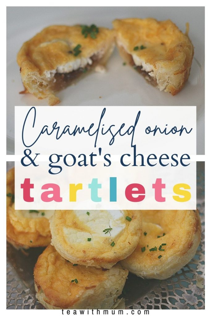 Pin: Caramelised onion & goat's cheese tartlets, with image of a tart cut open and a tray of tarts