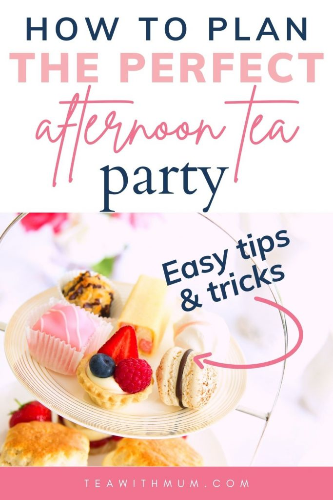 Pin: How to plan the perfect afternoon tea party with easy tips and tricks, image of a traditional afternoon tea menu on a three-tiered stand