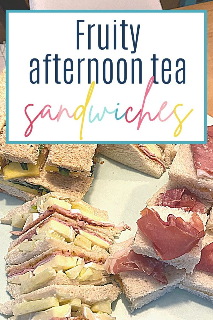Pin: Fruity afternoon tea sandwiches, with image of three of our 5 afternoon tea sandwiches with a fruity twist
