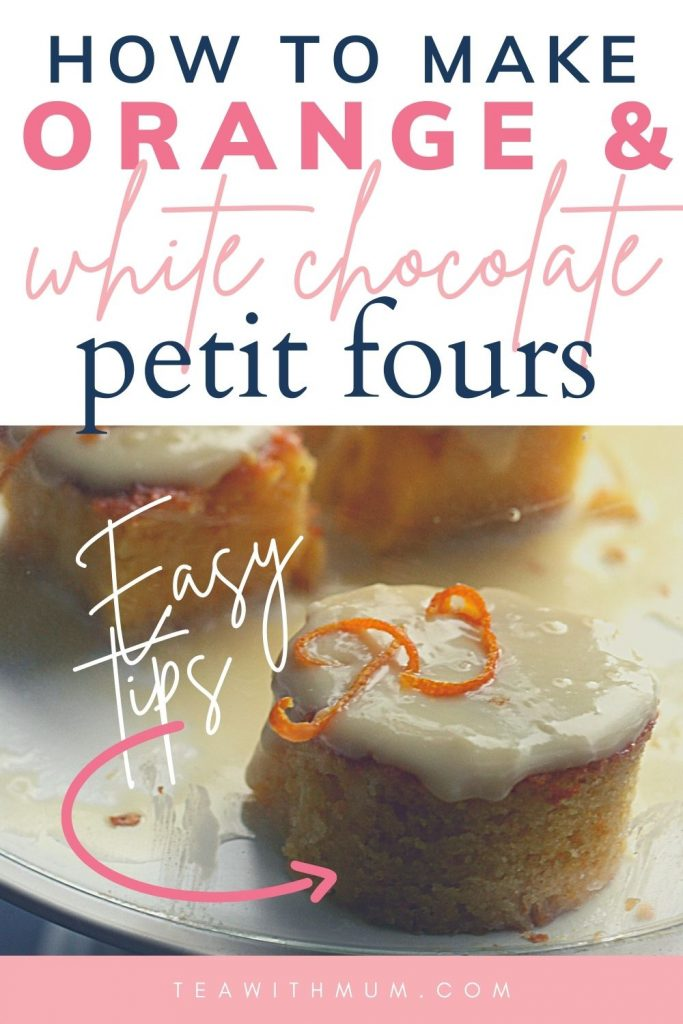 PIn: How to make orange and white chocolate petit fours; easy tips, with image of three petit fours