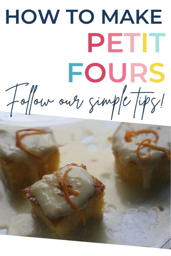 Pin: How to make petit fours; follow our simple tips! With image of 3 orange and white chocolate petit fours