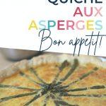 Pin: French quiche aux asperges - bon appétit! With close up image of the quiche aux asperges