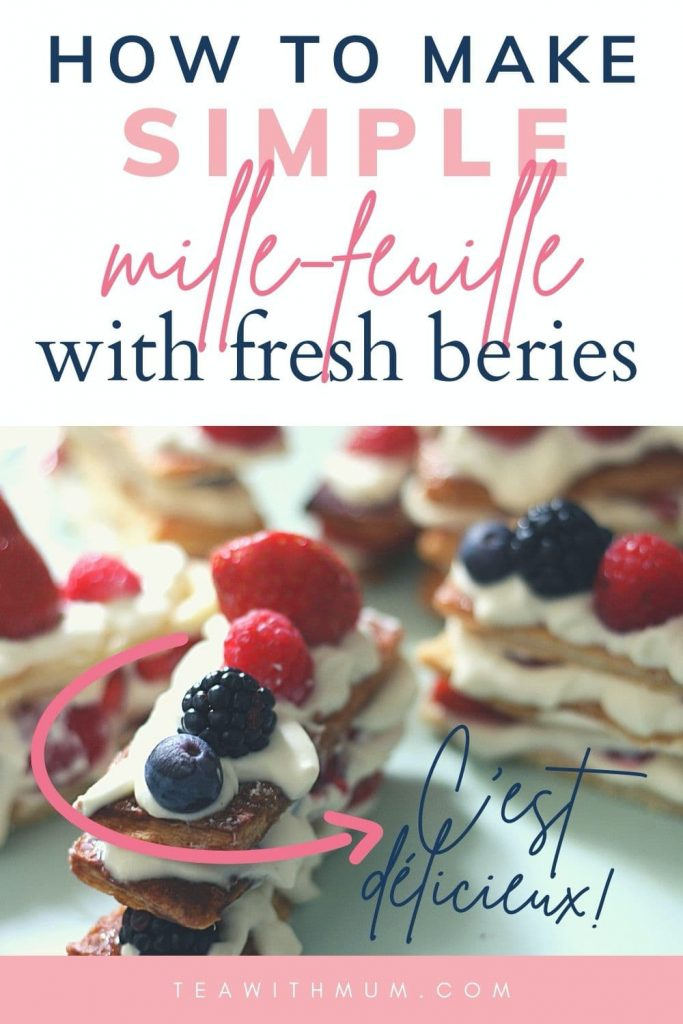 Pin: How to make simple mille-feuille with fresh berries, crest délicieux