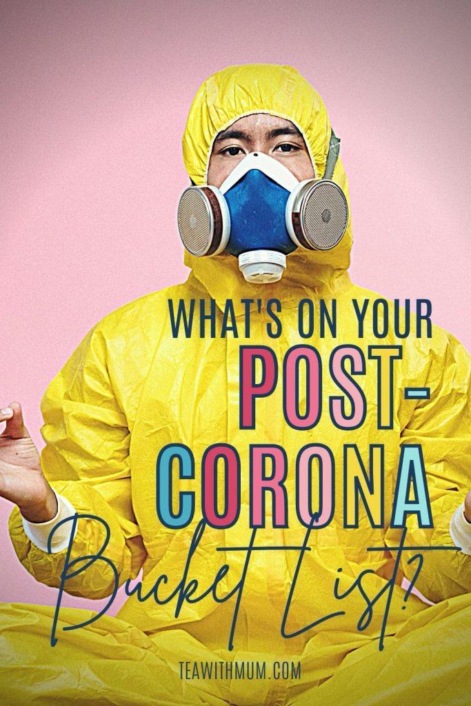 What's on your post-Corona bucket list? Image of man in hazmat suit meditating.