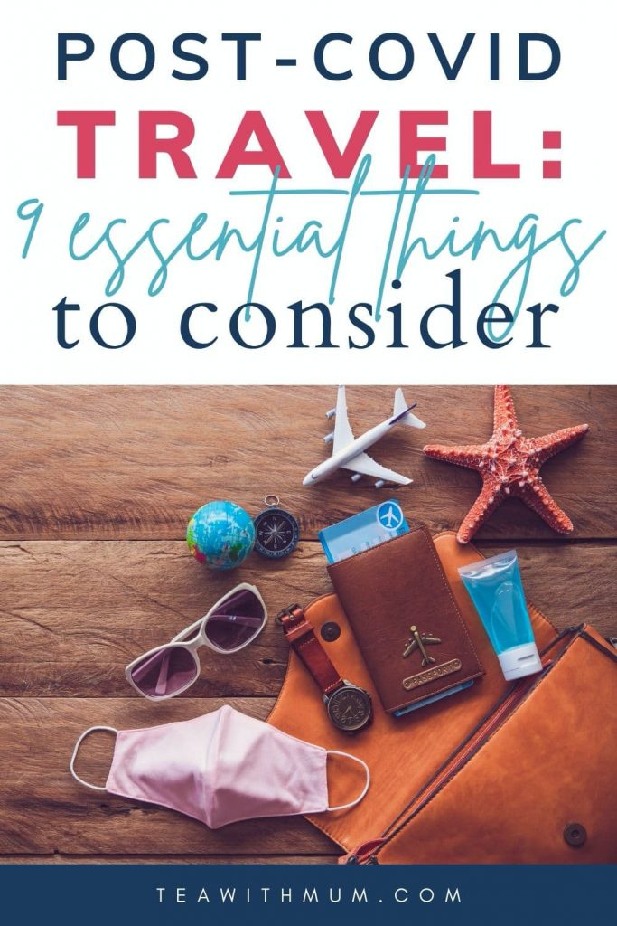 Post-COVID Travel: 9 essential things to consider when planning your first post-Pandemic trip, with an image of some of what might now need to be in your bag