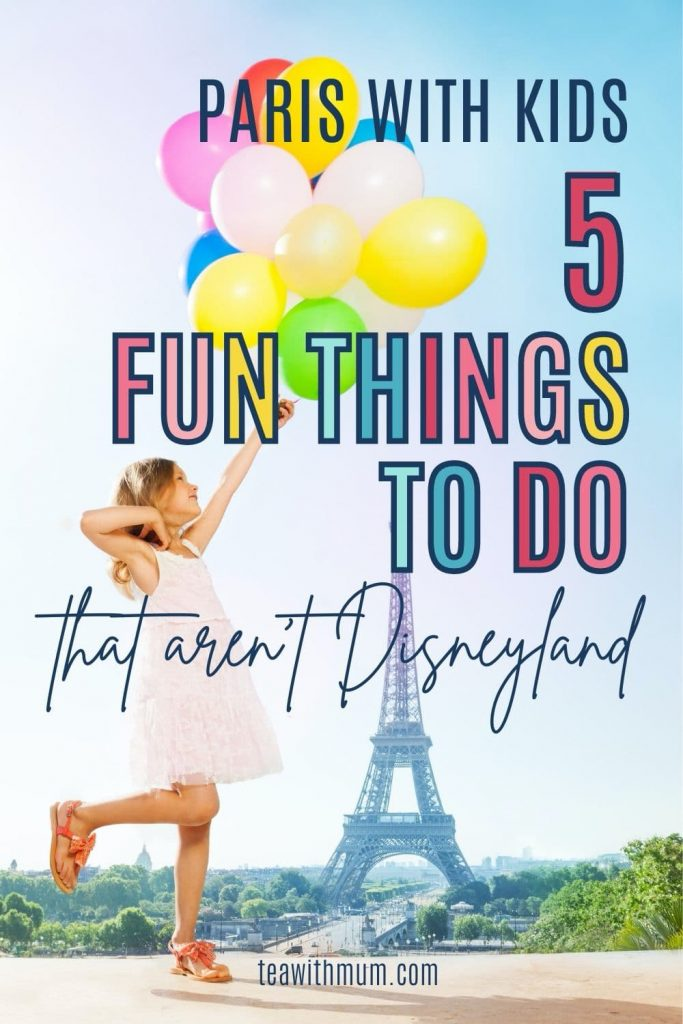 Paris with kids: 5 things to do that aren't Disneyland