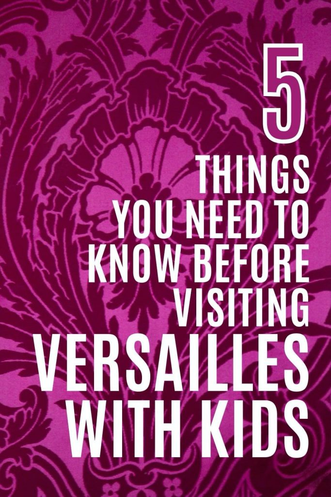 5 things you need to know before visiting Versailles with kids: pin with image of purple tapestry/wall covering from the Palace
