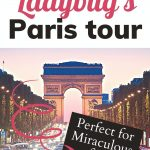 11 must-see sights on a tour of Ladybug's Paris: Perfect for Miraculous fans, with image of the Arc de Triomphe at sunset