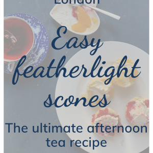 Easy featherlight scones; memories of a trip to London; the ultimate afternoon tea recipe; fresh scones with red currant jelly and cream and lemon curd and cream and a cup of tea