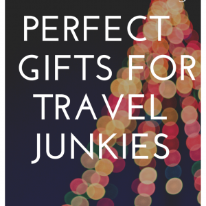 The perfect gifts for travellers, young and old; The perfect travel and travel-themed gifts for young and older, tech fans and the home, for men and women; great holiday gifts for travellers; Christmas is coming!